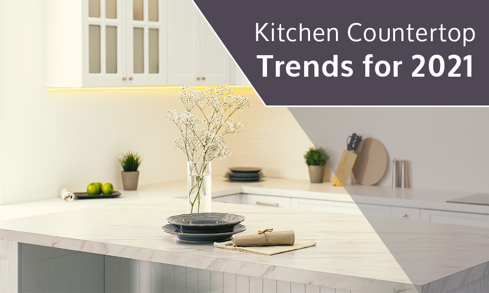 Kitchen Countertop Trends for 2021